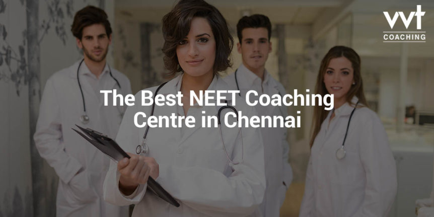 Best Neet Coaching Centre in Chennai