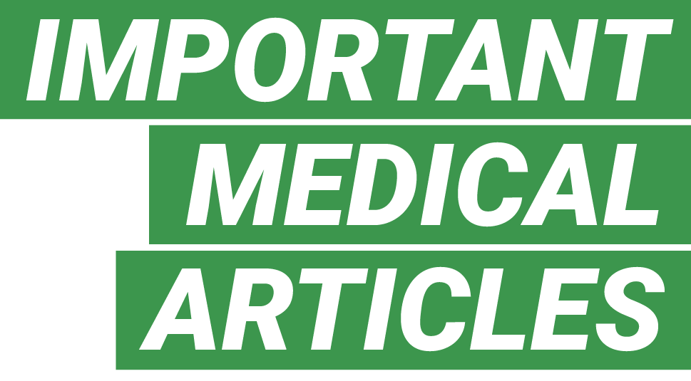 IMPORTANT MEDICAL ARTICLES