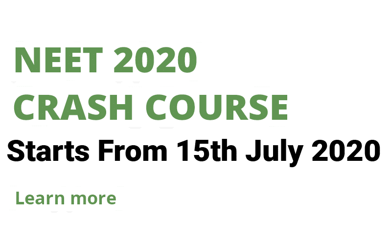 NEET CRASH COURSE 2020 - ONLINE CLASSES